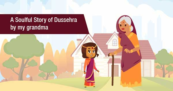Here is an interesting story about Dussehra and its significance.